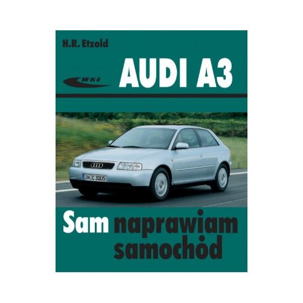 Książka Audi A3 Sam Naprawiam KsiĄŻka A3 Club Net